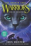 La Guerre des Clans - The Broken Code, tome 3 : Veil of Shadows