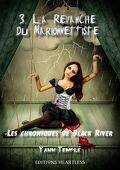 Les Chroniques de Black River, Tome 3 : La Revanche du marionnettiste