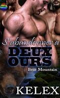 Bear Mountain, Tome 8 : S'abandonner à deux ours