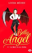 Betty Angel, Tome 4 : La mort va au diable