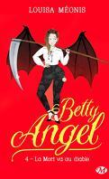 Betty Angel, Tome 4 : La mort va au diable