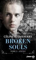 Broken Souls, Tome 3 : Ancile