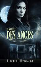 Le Souffle des Anges, tome 1