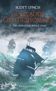 Les Salauds Gentilshommes, tome 2 : Des horizons rouge sang