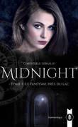 Midnight, Tome 1 : Le Fantôme près du lac