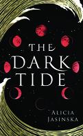 The Dark Tide, tome 1