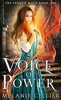 The Spoken Mage, Tome 1 : Voice of Power