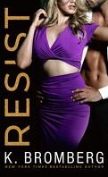 Wicked Ways, Tome 1 : Resist