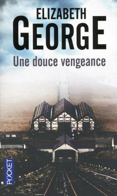 Couverture du livre : Une douce vengeance