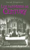 Les fantômes de Century