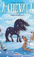 À cheval !, Tome 6 : Garrot coup de froid