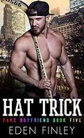 Faux petit-ami, Tome 5 : Hat Trick