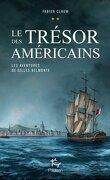 Les Aventures de Gilles Belmonte, Tome 2 : Le Trésor des Américains