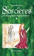 Sorcières, Tome 1 : L'Insoumise de Hautefort