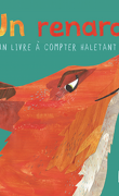 Un renard : un livre à compter haletant