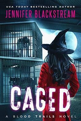 Couverture du livre : Blood Trails, Tome 6: Caged