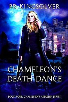 Couverture du livre : Chameleon Assassin, Tome 4 : Chameleon's Death Dance