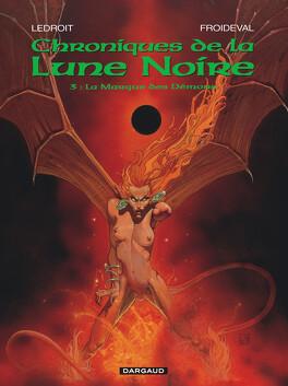 Couverture du livre : Chroniques de la Lune Noire, tome 3 : La marque des démons