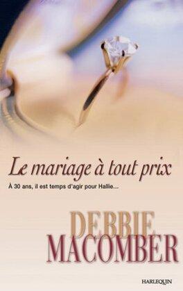 Couverture du livre : Le Mariage à tout prix