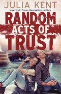 Random, Tome 2 : Random Acts of Trust