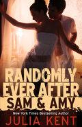 Random, Tome 5 : Randomly Ever After - Sam and Amy