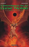 Chroniques de la Lune Noire, tome 3 : La marque des démons