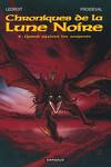 couverture Chroniques de la Lune Noire, tome 4 : Quand sifflent les serpents