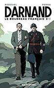 Darnand : Le Bourreau français, Tome 3