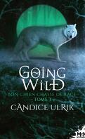 Going Wild, Tome 3 : Bon chien chasse de race
