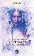 Les Chroniques de Yol'Tiandin : l'éveil de la descendante