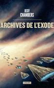 Les Voyageurs, Tome 3 : Archives de l'exode