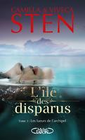 L'Ile Des Disparus,Tome 3 : Les lueurs de l'archipel