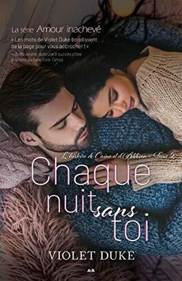 Couverture du livre : Amour inachevé, Tome 2 - Chaque nuit sans toi