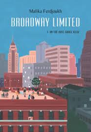 Couverture du livre : Broadway Limited, Tome 3: Un thé avec Grace Kelly