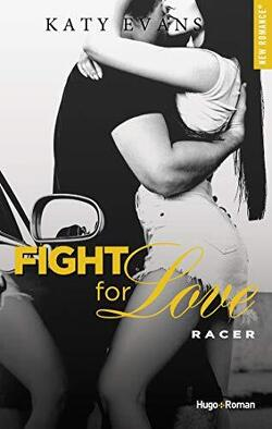 Couverture de Fight for Love, Tome 7 : Racer