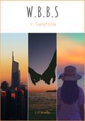 WBBS, Tome 1 : Swatson