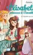 Élisabeth, princesse à Versailles, Tome 12 : Mystère au Louvre
