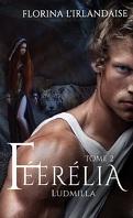 Féerélia, Tome 2 : Ludmilla
