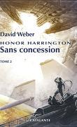 Honor Harrington, Tome 14 : Sans concession, Tome 2