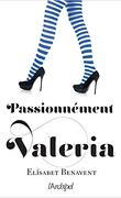 Passionnément Valéria