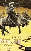 Péma Ling, Tome 3 : Yamantaka, seigneur de la mort