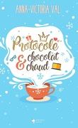 Protocole & Chocolat chaud