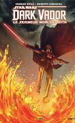 Star Wars : Dark Vador, le seigneur noir des Sith, Tome 4 : La Forteresse de Vador