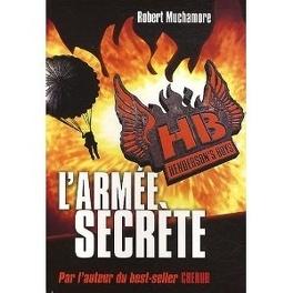 Couverture du livre : Henderson's Boys, Tome 3 : L'armée secrète