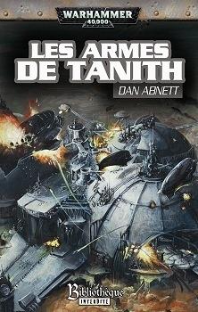 Couverture du livre : Les fantômes de Gaunt, tome 5 : Les Armes de Tanith