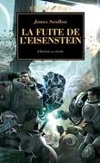 L'Hérésie d'Horus, tome 4 : La Fuite de l'Eisenstein
