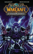 World of Warcraft : Death Knight