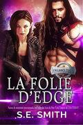 L'Alliance, Tome 6 : La Folie d'Edge