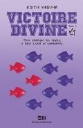 Victoire-Divine, tome 3 : Coup d'état