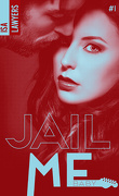 Jail me, Tome 1 : Baby
